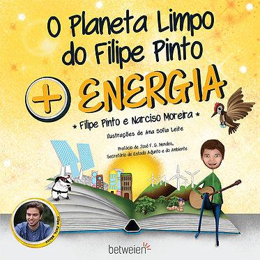 O Planeta Limpo do Filipe Pinto + Energia