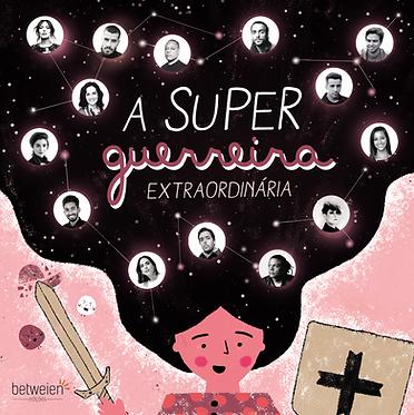 A Superguerreira Extraordinária