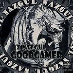 XNazgul - GooDGameR