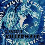 XNazgul - KillerWave