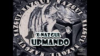 XNazgul - UPMando