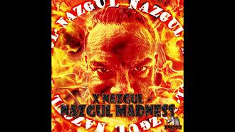 XNazgul - Nazgul Madness