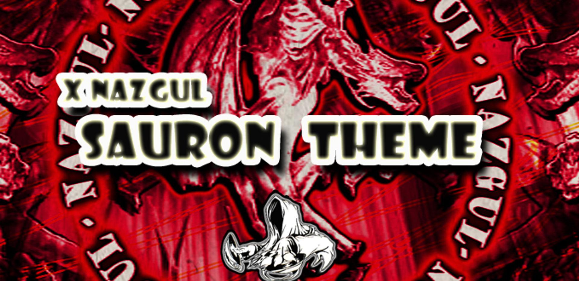 XNazgul - Sauron Theme