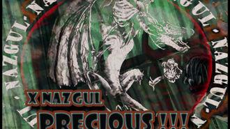 XNazgul - Precious !!!
