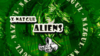 XNazgul - Aliens