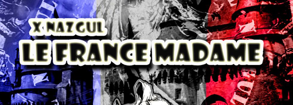 XNazgul - LeFranceMadame