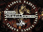XNazgul - Suction Remix