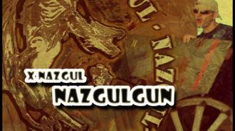 XNazgul - NazgulGUN
