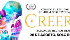 """Estrena """"Creeré"""", la película que plasma como actúasobre las personas el poder sobrenatural de Dios"""