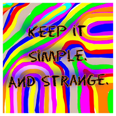 Keep it Simple and Strange