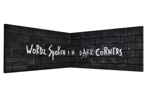 Words Spoken In Dark Corners