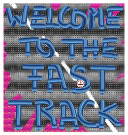Welcome to the Fast Track