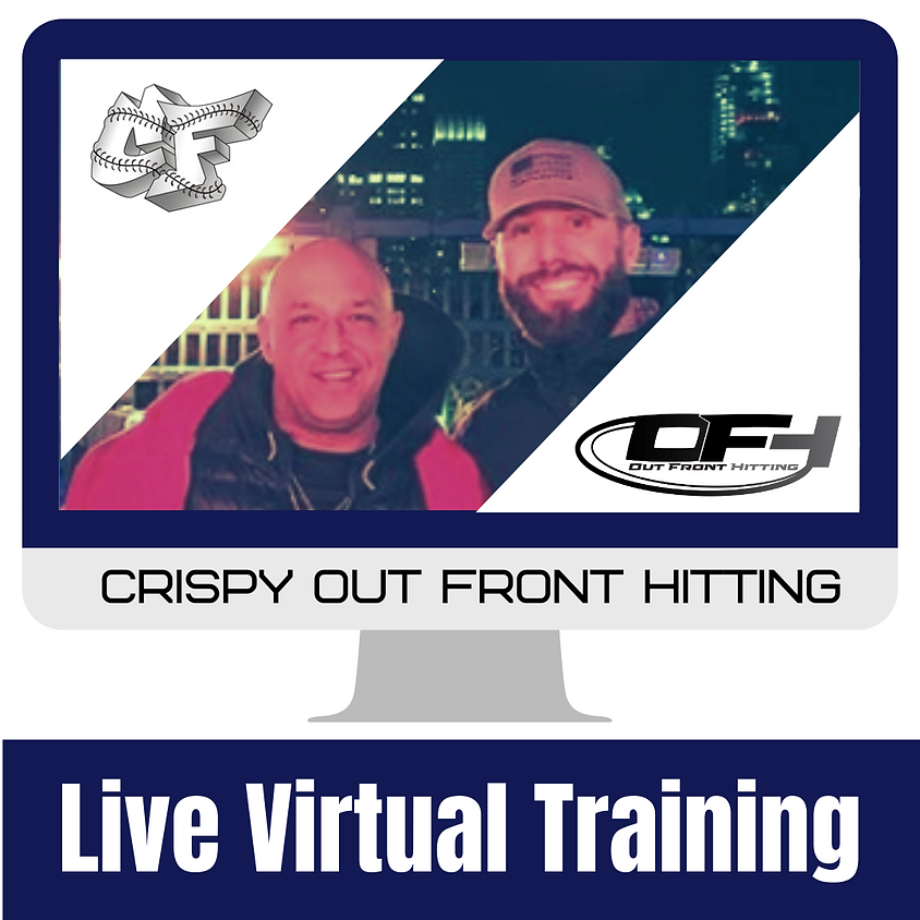 Crispy Out Front Hitting Live Virtual Training