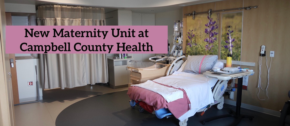NEW Maternity Unit at Campbell County Health - Gillette WY