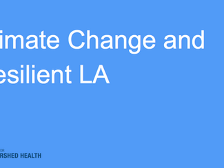 #SummerScienceFriday Climate Change and Resilient LA