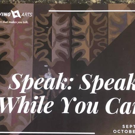 Speak: Speak While You Can - exhibition