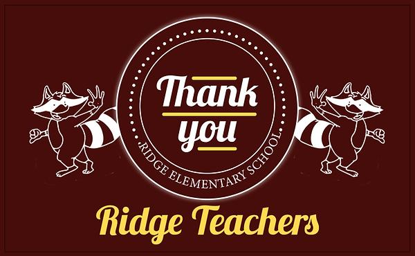 Thank you to Ridge Teachers-2.png