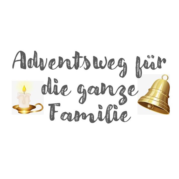Adventsweg für  die ganze Familie