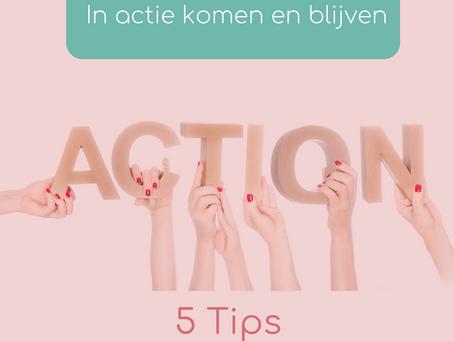 In de actiestand komen en blijven: 5 Tips om af te rekenen met je zelfsabotage.