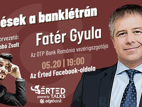 Lépések a banklétrán – Fatér Gyula