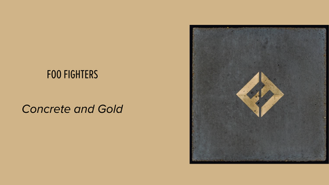 Foo Fighters - Concrete and Gold: They're Fucking Back
