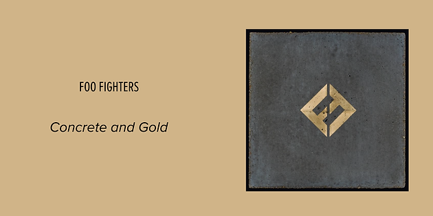 Foo Fighters Concrete And Gold Theyre Fucking Back