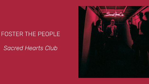 Foster The People's Sacred Hearts Club: Pop Is The New Paper (It Kills Rock)