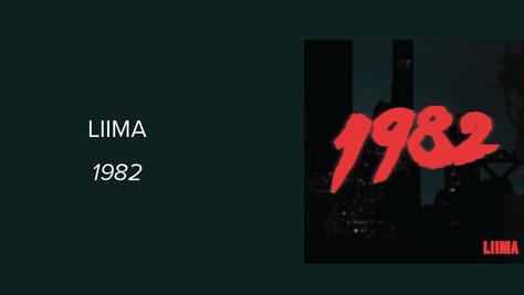 Liima - 1982: Alternative Electronic is Rock's New Best Friend