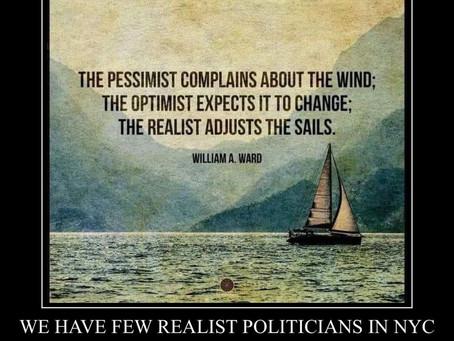 We need Realist Politicians!!