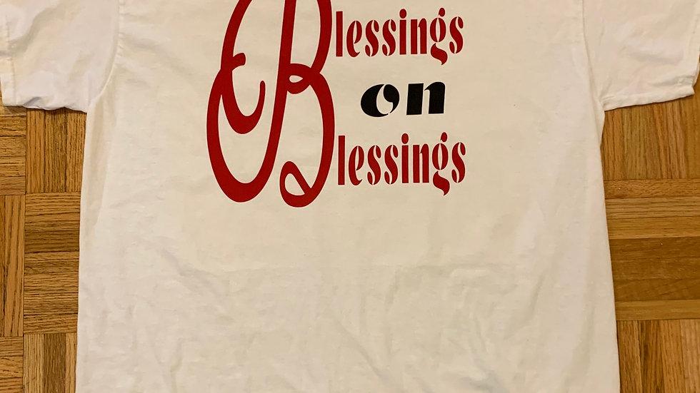 Blessings on Blessings Tee