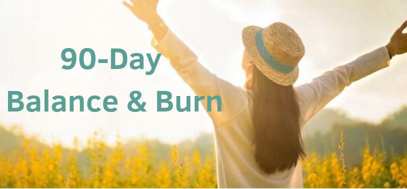 DIY 90-Day Balance & Burn Virtual Program