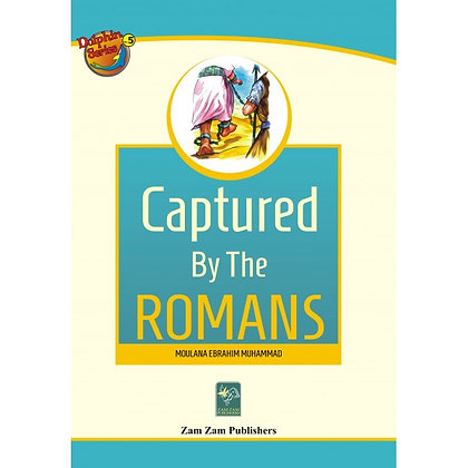 Captured by the Romans