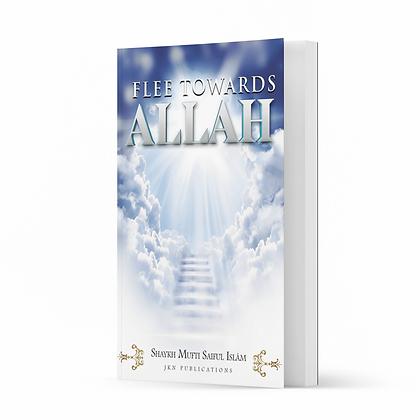 Flee Towards Allah