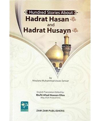 100 Stories About Hadrat Hasan and Husayn