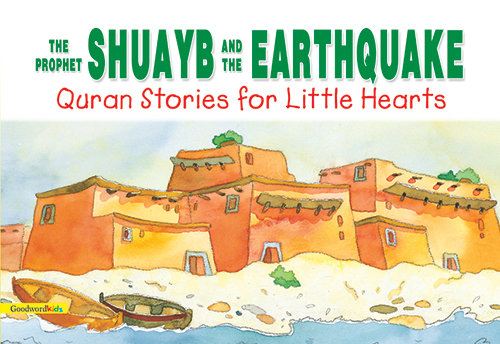 The Prophet Shuayb and the Earthquake