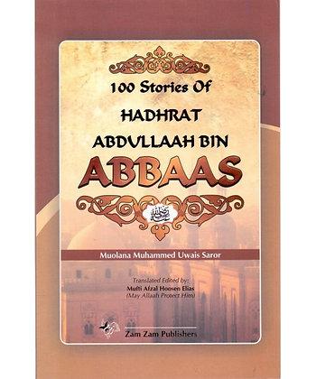 100 Stories of Hadhrat Abdullah bin Abbaas