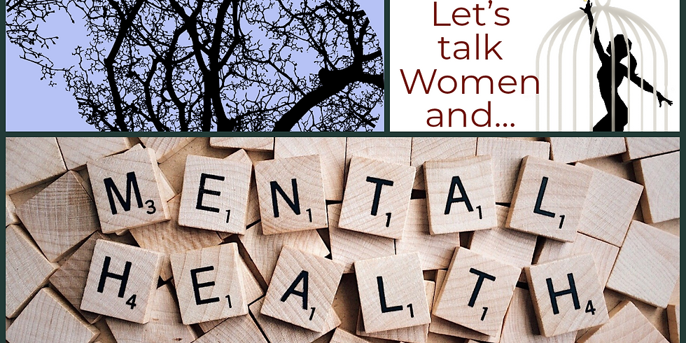 Sisters Helping Sisters Let's Talk...Women and Mental Health