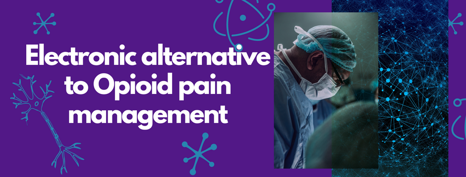 News: Emerging technology could reduce the need for opioids after surgery