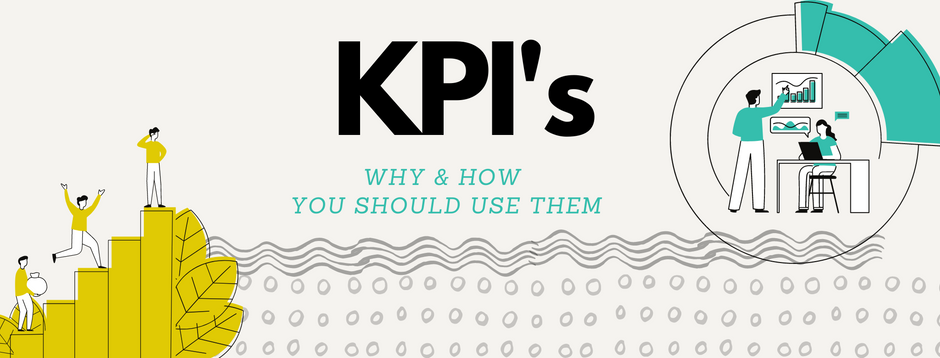 Your Updated Guide to Measuring Success with KPI's