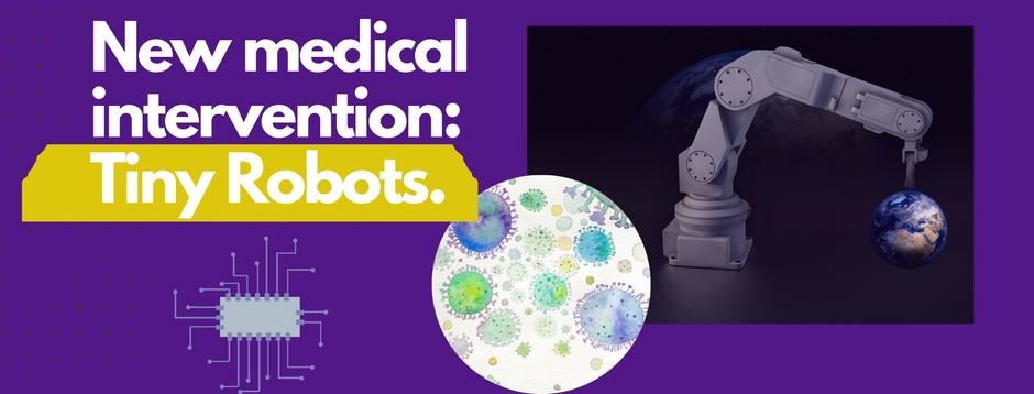 News: Nanobots developed as medical intervention