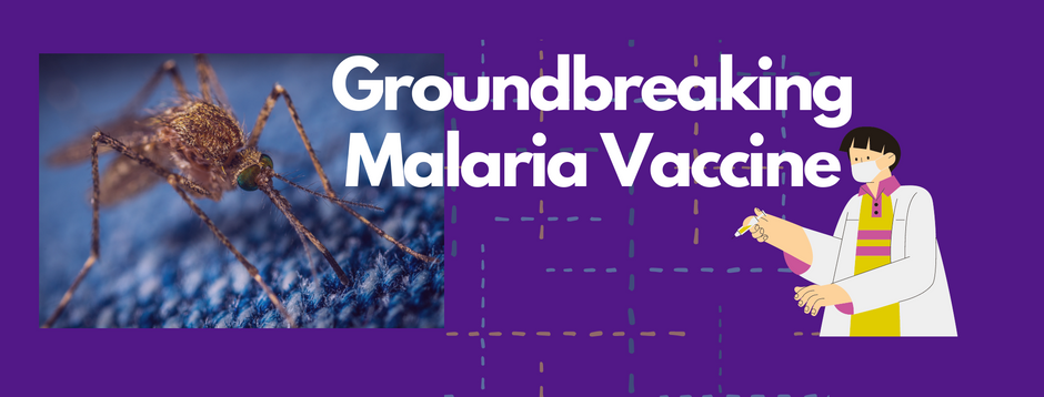 New Malaria Vaccine first to achieve over 75% efficacy