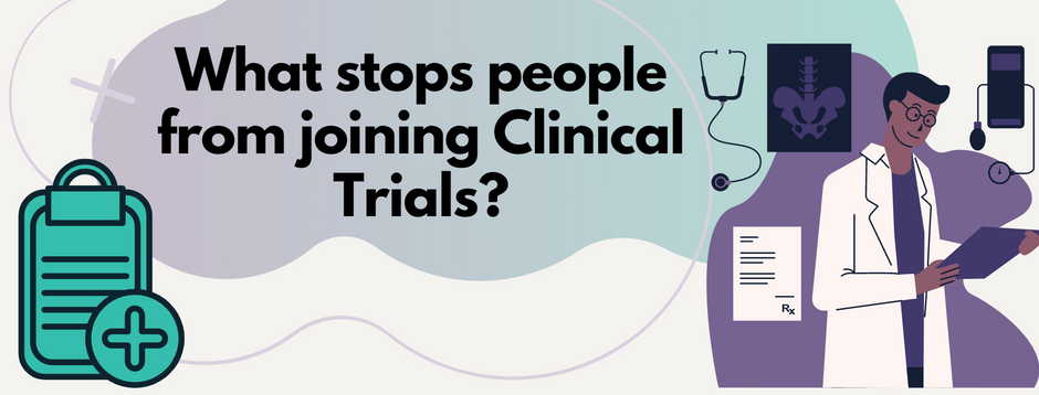 What stops people from joining trials?