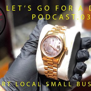 Podcast Episode .03: Let's Go For A Drive. Watches-Support Small Business