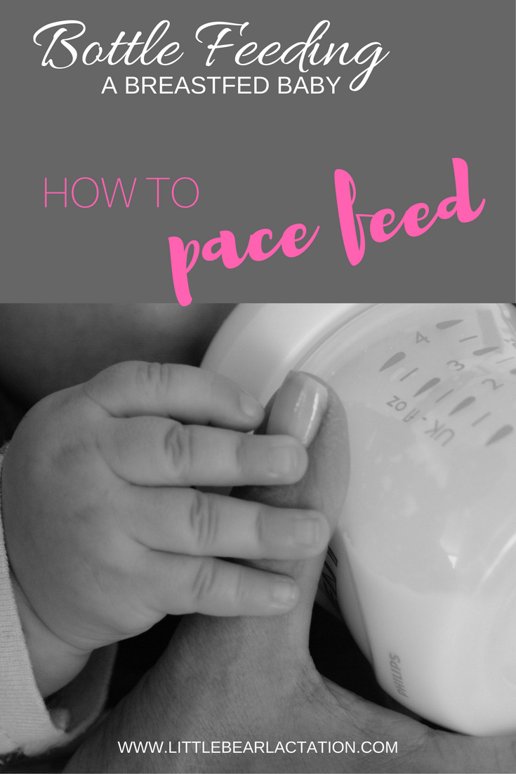 BOTTLE FEEDING BREASTFED BABY PACE FEEDING GUIDE