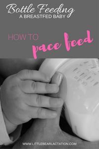 BOTTLE FEEDING BREASTFED BABY PACE FEEDING GUIDE