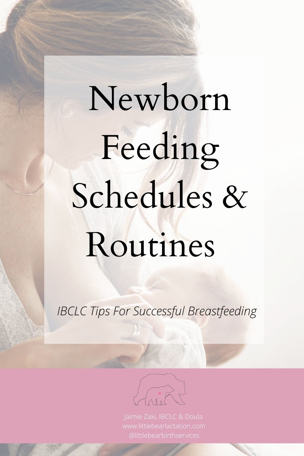 Newborn Feeding Schedules and Routines IBCLC breastfeeding tips for successful breastfeeding reach your breastfeeding goals