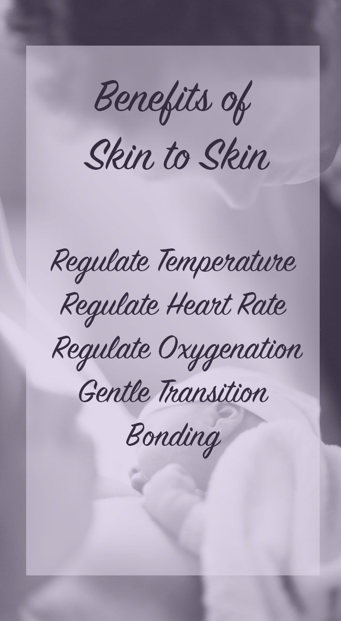 Benefits of Skin to Skin Contact