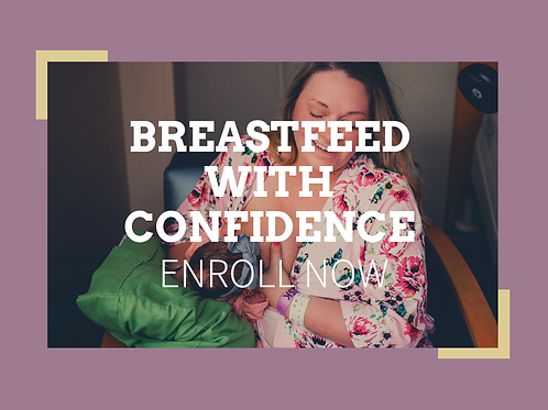 Breastfeeding With Confidence Class