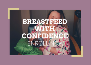 woman breastfeeds newborn in football hold in hospital graphic reads breastfeed with confidence enroll now for breastfeeding 101 prepare for breastfeeding online virtual breastfeeding class for new moms