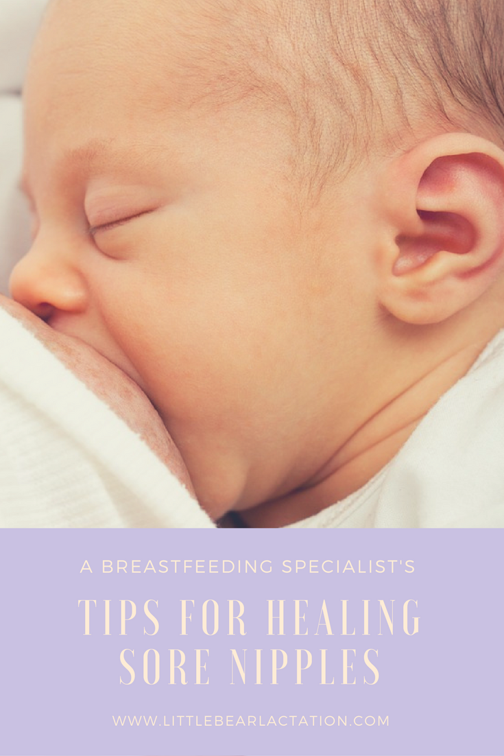 A BREASTFEEDING SPECIALIST'S TIPS FOR HEALING SORE NIPPLES
